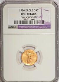 1986 G$5 Tenth-Ounce Gold Eagle--Obv Scratched--NGC. UNC Details. NGC Census: (0/6411). PCGS Population (0/2482). Mintag...