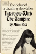 Books:First Editions, Anne Rice. Interview With the Vampire. New York: Knopf,1976. . Advance review copy of first edition. Inscri...