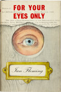 Books:First Editions, Ian Fleming. For Your Eyes Only. Five Secret Occasions inthe Life of James Bond. London: Jonathan Cape, [1960]....