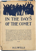 Books:First Editions, H. G. Wells. In the Days of the Comet. New York: The CenturyCo., 1906.. First American edition, with cancel t...