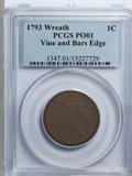 Large Cents: , 1793 1C Wreath Cent, Vine and Bars Poor 1 PCGS. PCGS Population(6/441). NGC Census: (2/171). Mintage: 63,353. (#1347)...