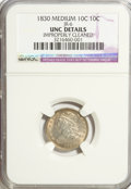 Bust Dimes, 1830 10C Medium 10C--Improperly Cleaned--NCS. Unc Details. JR-6.NGC Census: (0/103). PCGS Population (3/93). Mintage: 510...