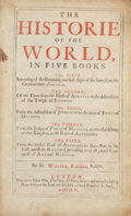 Books:Early Printing, Walter Ralegh. The History of the World. London: RobertWhite, John Place, and George Dawes, 1666.. Folio. [58], 1...