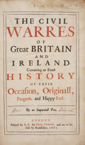Books:First Editions, [John Davies]. The Civil Warres of Great Britain and Ireland.Containing an Exact History of Their Occasion, Originall, ...
