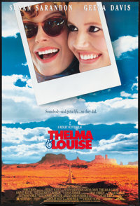 """Thelma and Louise (MGM, 1991). One Sheet (27"""" X 40"""") DS. Drama"""