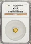 California Fractional Gold, 1881 25C Indian Octagonal 25 Cents, BG-799O, Low R.4, MS66Prooflike NGC....