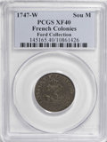 Colonials, 1747-W SOU M French Colonies Sou Marque XF40 PCGS. Ex:FordCollection. ...