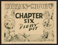 "Movie Posters:Adventure, Tarzan the Mighty (Universal, 1928). Title Lobby Card (11"" X 14"")Chapter 6 -- ""The Fiery Pit."" Serial.. ..."