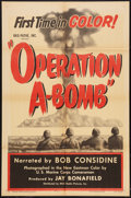 "Movie Posters:Short Subject, Operation A-Bomb (RKO, 1952). One Sheet (27"" X 41""). ShortSubject.. ..."