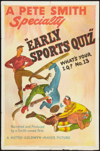 """A Pete Smith Specialty (MGM, 1947). One Sheet (27"""" X 41"""") """"Early Sports Quiz."""" Short Subject"""