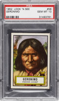 "Non-Sport Cards:Singles (Pre-1950), 1952 Topps Look 'N See"" Geronimo #56 PSA Gem Mint 10...."