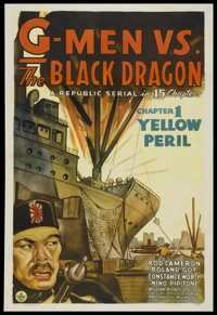 "G-Men vs. the Black Dragon (Republic, 1943). One Sheet (27"" X 41""). Serial. Chapter 1 -- ""Yellow Perril.&..."