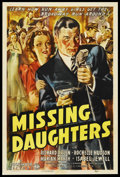 "Movie Posters:Crime, Missing Daughters (Columbia, 1939). One Sheet (27"" X 41""). ...."