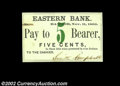 Bangor, ME - Eastern Bank 5¢, 10¢, 25¢, 50¢ Nov. 11, 1862 Each of these four notes is Uncirculated...