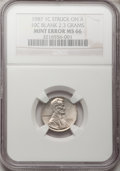 Errors, 1987 1C Lincoln Cent--Struck on a 10C Blank 2.3 Grams--MS66 NGC....