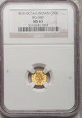 California Fractional Gold: , 1876 50C Indian Octagonal 50 Cents, BG-949, R.4, MS63 NGC. NGCCensus: (3/7). PCGS Population (19/36). (#10807)...
