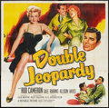 """Movie Posters:Thriller, Double Jeopardy (Republic, 1955). Six Sheet (81"""" X 81""""). Thriller.. ..."""