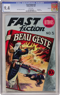 Fast Fiction #5 Beau Geste - Vancouver pedigree (Seaboard Pub., 1950) CGC NM 9.4 White pages