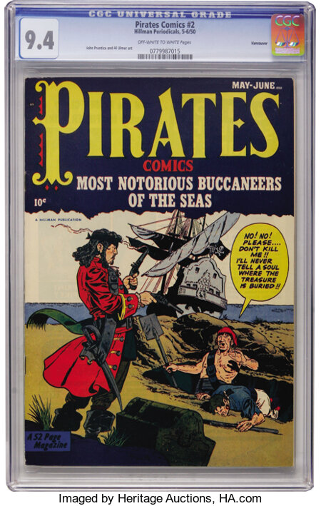 Pirates Comics #2 Vancouver pedigree (Hillman Publications, 1950) CGC NM 9.4 Off-white to white pages....