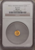 California Fractional Gold: , 1872/1 25C Indian Round 25 Cents, BG-870, R.3, MS62 NGC. NGCCensus: (8/31). PCGS Population (22/165). (#10731)...