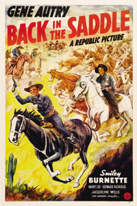 """Back in the Saddle (Republic, 1941). One Sheet (27"""" X 41""""). Gene Autry works to protect the Arizona town of So..."""