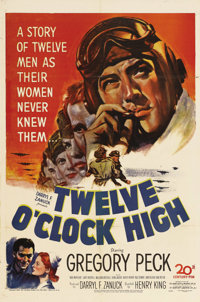 "Twelve O'Clock High (20th Century Fox, 1949). One Sheet (27"" X 41""). This psychological study of the pressures..."