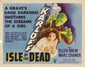 "Movie Posters:Horror, Isle of the Dead (RKO, 1945). Half Sheet (22"" X 28""). In thetradition of ""The Cat People"" and ""I Walked With a Zombie"", Pro..."