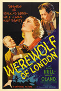 "Movie Posters:Horror, Werewolf of London (Universal, 1935). One Sheet (27"" X 41"") StyleC. When Universal decided to make the first film to deal w..."