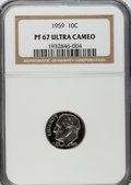 Proof Roosevelt Dimes: , 1959 10C PR67 Ultra Cameo NGC. NGC Census: (15/19). PCGS Population(16/31). Numismedia Wsl. Price for problem free NGC/PC...