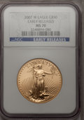 Modern Bullion Coins, 2007-W $50 One-Ounce Gold Eagle MS70 NGC....