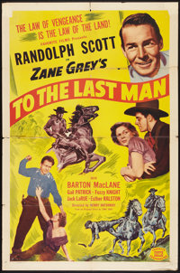 """To the Last Man (Favorite Films, R-1950). One Sheet (27"""" X 41""""). Western"""