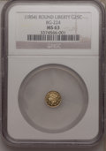 California Fractional Gold: , Undated 25C Liberty Round 25 Cents, BG-224, R.3, MS63 NGC. NGCCensus: (9/5). PCGS Population (61/27). (#10409)...