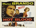 "Movie Posters:Drama, Hot Blood (Columbia, 1953). Half Sheet (22"" X 28""). This picture,the first of the ""biker"" films that would become so popula..."