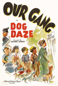 """Movie Posters:Comedy, Dog Daze (MGM, 1939). One Sheet (27"""" X 41""""). The """"Our Gang"""" kidstry to raise money by catching dogs for rewards, but their ..."""