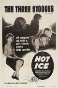 "Movie Posters:Short Subject, Hot Ice (Columbia, 1955). One Sheet (27"" X 41""). This Three Stoogesshort was created by combining sequences from ""Crime on ..."