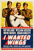 "Movie Posters:War, I Wanted Wings (Paramount, 1941). One Sheet (27"" X 41"") Style B.. ..."