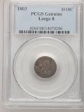 Early Half Dimes, 1803 H10C Large 8 PCGS Genuine. The PCGS number ending in .98suggests Damage as the reason, or perhaps one of the reasons...