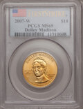 Modern Issues, 2007-W $10 Madison First Strike MS69 PCGS. PCGS Population(106/147). NGC Census: (0/0). Numismedia Wsl. Price for problem...