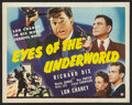 "Movie Posters:Crime, Eyes of the Underworld (Universal, 1943). Half Sheet (22"" X 28"").Crime.. ..."