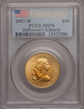 Modern Issues, 2007-W G$10 Jefferson First Strike MS70 PCGS. PCGS Population(760). NGC Census: (0). (#152120)...