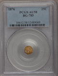 California Fractional Gold: , 1876 25C Indian Octagonal 25 Cents, BG-785, High R.5, AU58 PCGS.PCGS Population (2/24). NGC Census: (0/2). (#10612)...