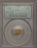 California Fractional Gold: , 1870 25C Liberty Round 25 Cents, BG-835, R.3, MS61 PCGS. PCGSPopulation (29/86). NGC Census: (3/23). (#10696)...