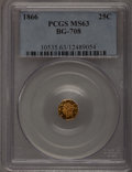 California Fractional Gold: , 1866 25C Liberty Octagonal 25 Cents, BG-708, High R.4, MS63 PCGS.PCGS Population (8/28). NGC Census: (2/5). (#10535)...