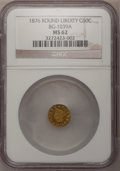 California Fractional Gold: , 1876 50C Liberty Round 50 Cents, High R.6, BG-1039A MS62 NGC. PCGSPopulation (3/3). (#10954)...