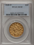 Liberty Eagles, 1848-O $10 XF45 PCGS....