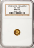 California Fractional Gold, 1873/2 50C Indian Round 50 Cents, BG-1050, Low R.6, MS65 ProoflikeNGC....