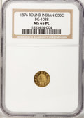 California Fractional Gold, 1876 50C Indian Round 50 Cents, BG-1038, R.4, MS65 ProoflikeNGC....