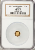 California Fractional Gold, 1872 25C Liberty Round 25 Cents, BG-814, High R.5, MS65 ProoflikeNGC....