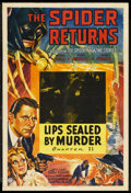 "Movie Posters:Serial, The Spider Returns (Columbia, 1941). One Sheet (27"" X 41"") Chapter11 -- ""Lips Sealed by Murder."" Serial. Starring Warren Hu..."