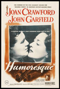 "Movie Posters:Romance, Humoresque (Warner Brothers, 1946). One Sheet (27"" X 41""). Romance. Starring Joan Crawford, John Garfield, Oscar Levant, J. ..."